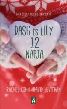 David Levithan-Rachel Cohn - Dash és Lily 12 napja