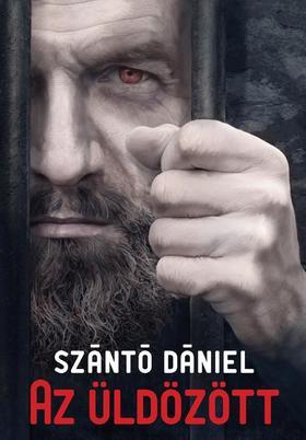 Szántó Dániel - Az üldözött