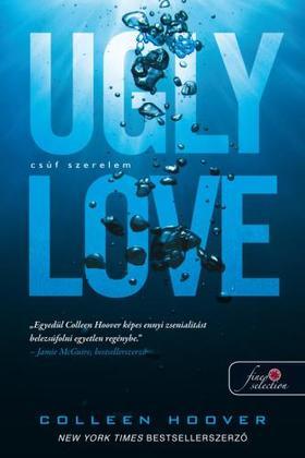 Colleen Hoover - Ugly Love - Csúf szerelem