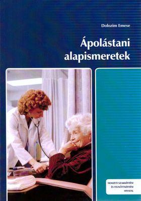 DOLOZIM EMESE - ÁPOLÁSTANI ALAPISMERETEK (ÚJ-KÉK) 025185106001-3/A