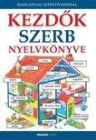 Helen Davies - Nicole Irving - Kezdők szerb nyelvkönyve - Hanganyag letöltő kóddal