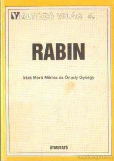 Mérő Miklós, Onody György - Rabin [antikvár]