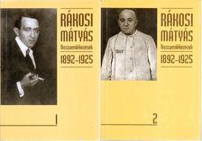 Rákosi Mátyás - Visszaemlékezések 1892-1925 I-II. [antikvár]