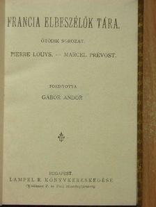Marcel Prévost - Franczia elbeszélők tára V. [antikvár]