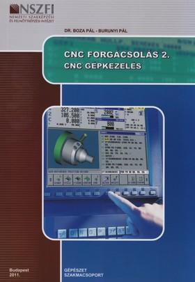 110026406002-0 CNC FORGÁCSOLÁS 2. CNC GÉPKEZELÉS