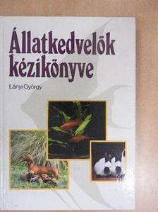 Lányi György - Állatkedvelők kézikönyve [antikvár]