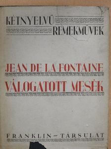 Jean de La Fontaine - Válogatott mesék [antikvár]