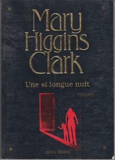 Mary Higgins Clark - Une si longue nuit [antikvár]