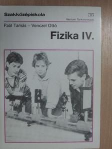 Paál Tamás - Fizika IV. [antikvár]