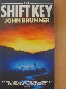 John Brunner - The shift key [antikvár]