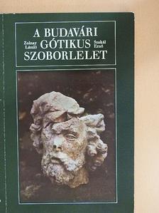 Szakál Ernő - A budavári gótikus szoborlelet [antikvár]
