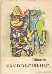 OLBRACHT, IVAN - Vándorcirkusz [antikvár]