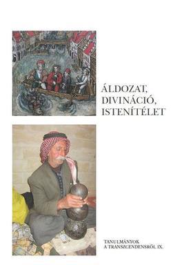 Áldozat, divináció, istenítélet