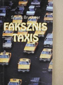 Sheila Bruckner - Faksznis taxis [antikvár]