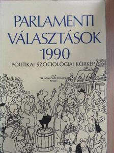 A. Gergely András - Parlamenti választások 1990 [antikvár]
