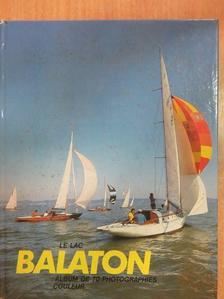 Galsai Pongrác - Le lac Balaton [antikvár]