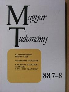 Benda Kálmán - Magyar Tudomány 1988. július-augusztus [antikvár]