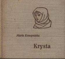 KONOPNICKA, MARIA - Krysta [antikvár]
