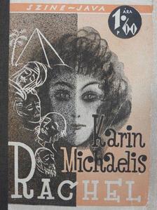 Karin Michaelis - Rachel [antikvár]