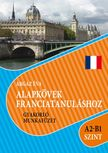 Argaz Éva - Alapkövek franciatanuláshoz A2-B1 szint