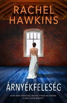 Rachel Hawkins - Árnyékfeleség