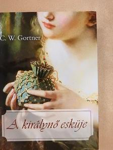 C. W. Gortner - A királynő esküje [antikvár]