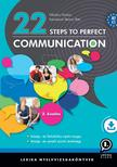 LX-0032-2 Nikolics Noémi, Szénásiné Steiner Rita - 22 Steps to Perfect Communication - 2. kiadás