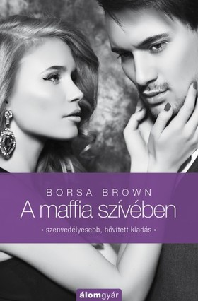 Borsa Brown - A maffia szívében (Maffia-trilógia 3.)