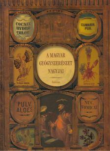 Dr. Zalai Károly - A magyar gyógyszerészet nagyjai [antikvár]