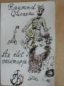 Raymond Queneau - Az élet vasárnapja [antikvár]