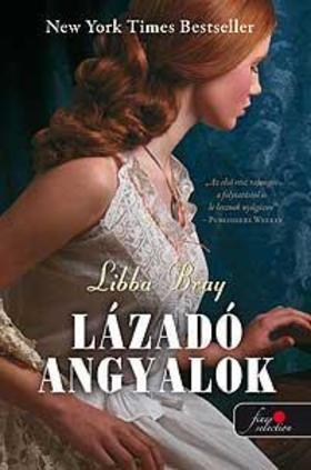 Libba Bray - Lázadó angyalok - PUHA BORÍTÓS