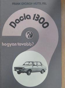 Frank György - Dacia 1300 [antikvár]