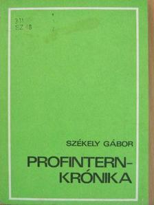 Székely Gábor - Profintern-krónika [antikvár]