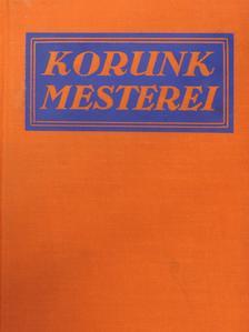 """A. S. M. Hutchinson - """"28 kötet a Korunk mesterei sorozatból (nem teljes sorozat)"""" [antikvár]"""