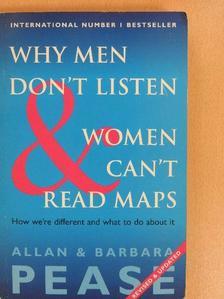 Allan Pease - Why Men Don't Listen & Women Can't Read Maps [antikvár]