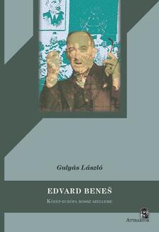 Gulyás László - EDVARD BENES