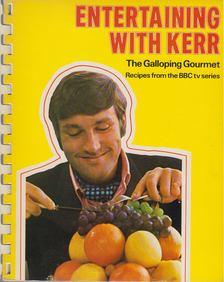 Graham Kerr - Entertaining with Kerr [antikvár]