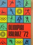 Kutas István - Olimpiai kalauz '72 [antikvár]