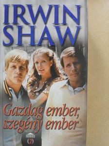 Irwin Shaw - Gazdag ember, szegény ember [antikvár]