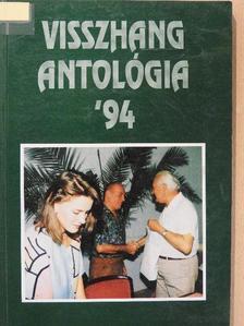 B. Szalay Ildikó - Visszhang antológia '94 [antikvár]
