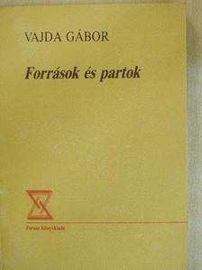 Vajda Gábor - Források és partok [antikvár]