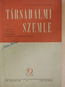 August Bebel - Társadalmi Szemle 1957. június [antikvár]