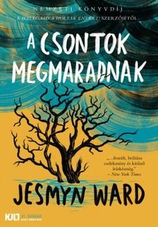 Jesmyn Ward - A csontok megmaradnak [eKönyv: epub, mobi]