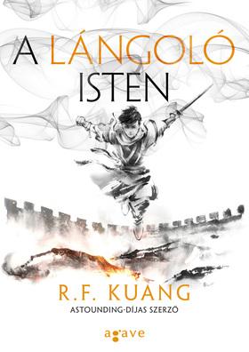 R.F. Kuang - A lángoló isten
