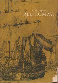 Leuftink, A. E. - Chirurgijns Zee-compas [antikvár]