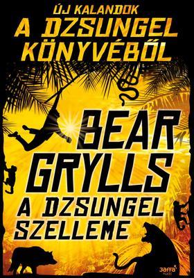 Bear Grylls - A dzsungel szelleme [nyári akció]
