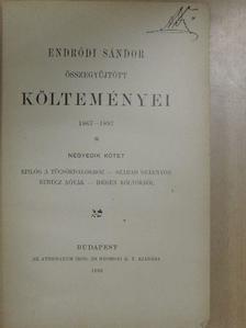 Endrődi Sándor - Endrődi Sándor összegyűjtött költeményei IV. (töredék) [antikvár]