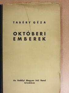 Tabéry Géza - Októberi emberek [antikvár]