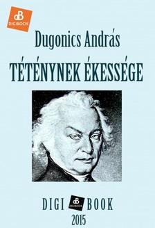 Dugonics András - Téténynek ékessége [eKönyv: epub, mobi]