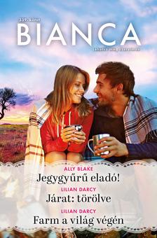 Lilian Darcy - Bianca 339. - Jegygyűrű eladó! - Járat: törölve - Farm a világ végén [eKönyv: epub, mobi]